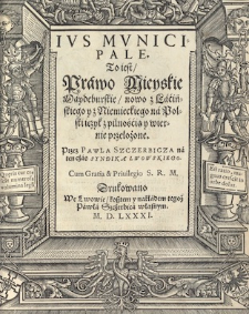 Edition by Paweł Szczerbic (Polish vulgate of Magdeburg Weichbild with glossa)